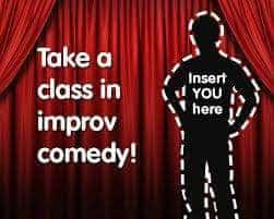 Take a class in improv comedy!