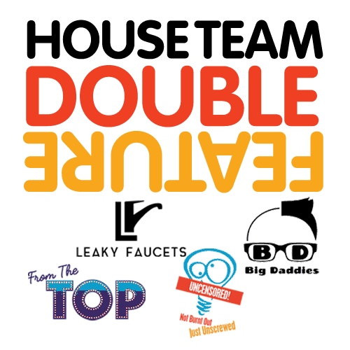 House Team Double Feature